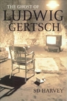 The Ghost Of Ludwig Gertsch