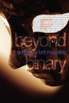 Beyond Binary by Brit Mandelo