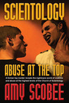 Scientology - Abuse At the Top