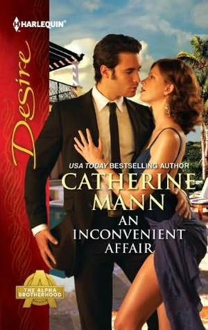 An Inconvenient Affair (The Alpha Brotherhood, #1)