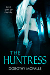 The Huntress by Dorothy McFalls