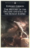 The History of the Decline & Fall of the Roman Empire 1