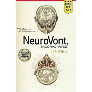 NeuroVont, Incorporated by Gil A. Waters