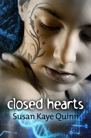 Closed Hearts by Susan Kaye Quinn