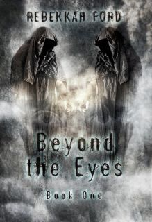 Beyond the Eyes (book # 1)