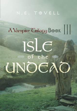 A Vampire Trilogy: Isle of the Undead: Book III