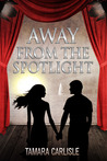 Away from the Spotlight