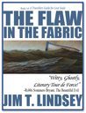The Flaw in the Fabric (A Travellers Guide for Lost Souls, #1)