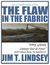 The Flaw in the Fabric (A T...