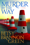 Murder By The Way (Kennedy Killingsworth, #3)