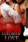 Colors of Love by Jess Dee