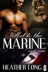 Tell It To The Marine (1 Night Stand, Always A Marine, #3)