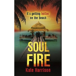 Soul fire by Kate Harrison