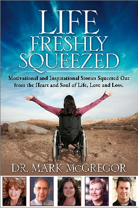 Life Freshly Squeezed by Mark M. McGregor