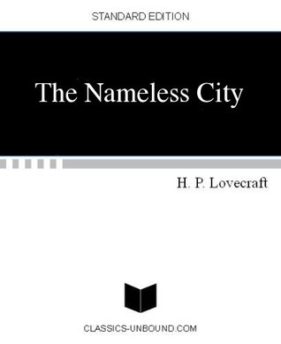 The Nameless City by H.P. Lovecraft