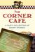 The Corner Cafe by BBT Cafe Authors
