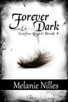 Forever Dark by Melanie Nilles