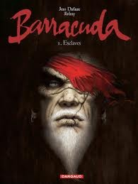 Barracuda, Tome 1: Esclaves (Barracuda #1)