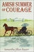 Amish Summer of Courage (Jacob's Daughter #6)