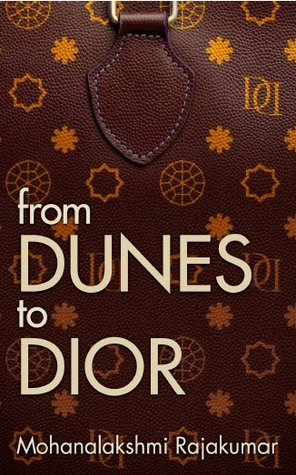 Free download online From Dunes to Dior by Mohanalakshmi Rajakumar FB2