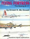 Flying Fortress: The Boeing B-17 - Aircraft Specials series (6045)