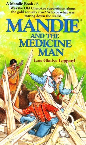 Mandie and the Medicine Man by Lois Gladys Leppard