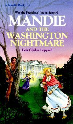 Mandie and the Washington Nightmare (Mandie, 12)