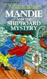 Mandie and the Shipboard Mystery  (Mandie Books, 14)