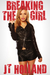 Breaking The Girl (Confessions of an Escort Addict, #8)