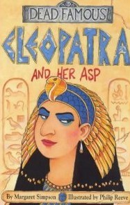 Cleopatra and Her ASP (Horribly Famous)