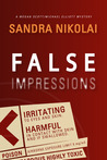 False Impressions (Megan Scott & Michael Elliott, #1)