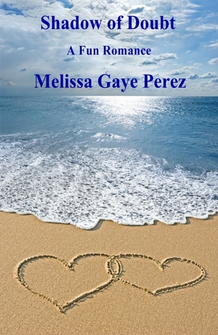 Shadow of Doubt by Melissa Gaye Perez