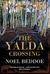 The Yalda Crossing by Noel Beddoe