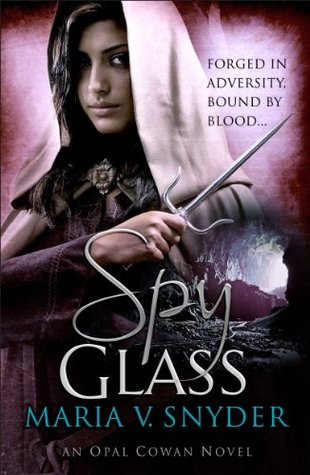 Spy Glass by Maria V. Snyder