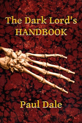 http://www.goodreads.com/book/show/15456561-the-dark-lord-s-handbook?from_search=true