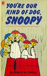 Youre Our Kind of Dog, Snoopy Peanuts Coronet 65