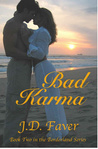 Bad Karma (The Edge of Texas #2)