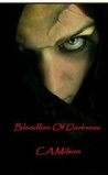 Bloodline Of Darkness by C.A. Milson