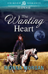 The Wanting Heart by Rionna Morgan