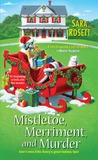 Mistletoe, Merriment, and Murder by Sara Rosett