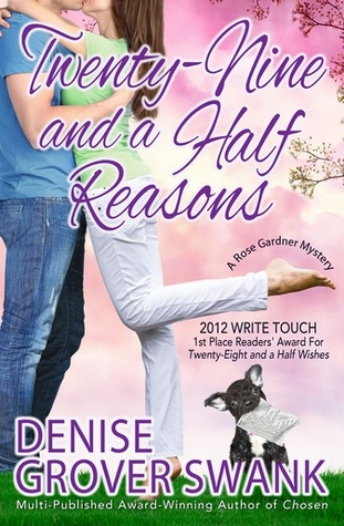 Twenty-Nine and a Half Reasons (Rose Gardner Mysteries, #2)