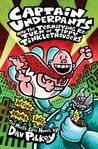 Captain Underpants and the Terrifying Return of Tippy Tinkletrousers (Captain Underpants, #9)