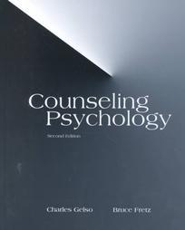 Counseling Psychology by Charles J. Gelso