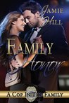Family Honor (A Cop in the Family, #3)