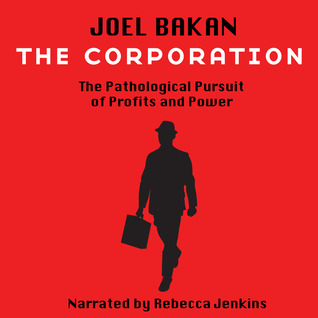 The Corporation by Joel Bakan