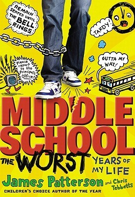 Review Middle School, The Worst Years of My Life (Middle School #1) PDF by James Patterson, Laura Park, Chris Tebbetts