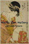 Haiku for Haters (Haiku For [ ___ ])