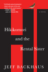 Hikikomori and the Rental Sister: A Novel
