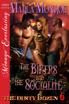 The Bikers and the Socialite (The Dirty Dozen, #6)