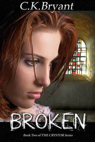 Broken by C.K. Bryant